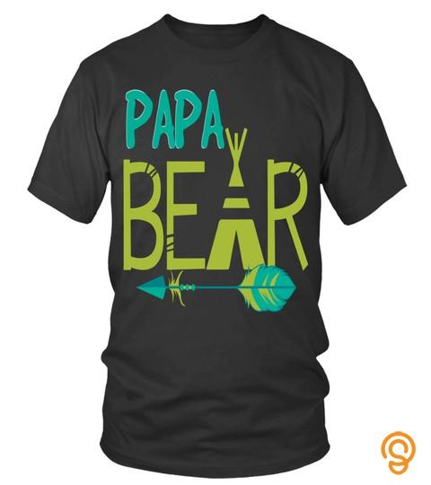Father's Day Papa Daddy Grandpa T Shirts Papa Bear Shirts Hoodies Sweatshirts