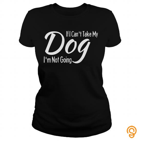 funny-dog-shirt-if-i-cant-take-my-funny-shirts-dogs-t-shirts-size-xxl
