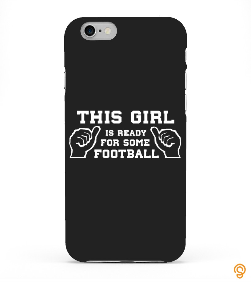 Protective Football Girlfriend Phone case Tee Shirts Clothes