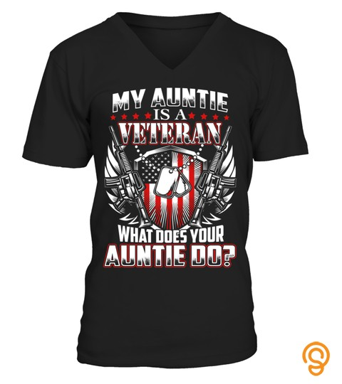 My Auntie Is A Veteran, What Does Your Auntie Do T Shirt, Hoodie, Sweatshirt