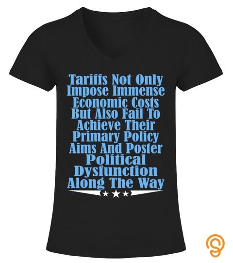 Tariffs Foster Political Shirt