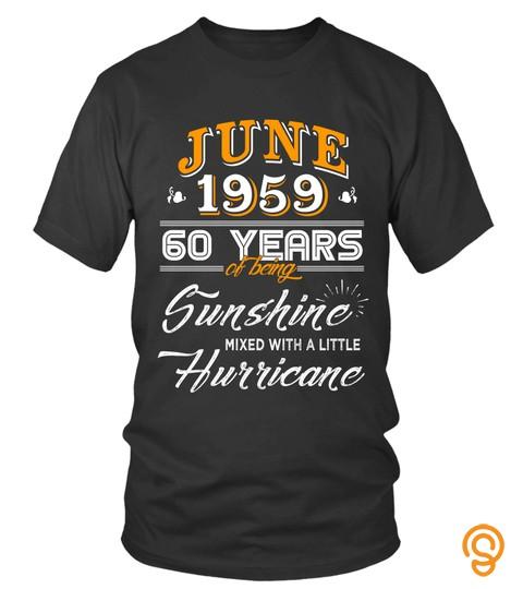 June 1959 60 Years Of Being Sunshine Mixed Hurricane