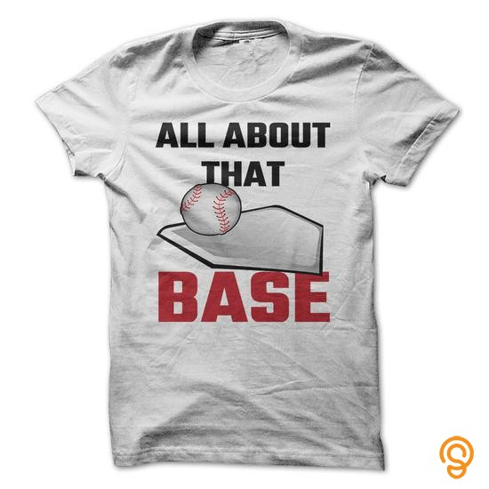 individual-style-all-about-that-base-baseball-tee-shirts-gift