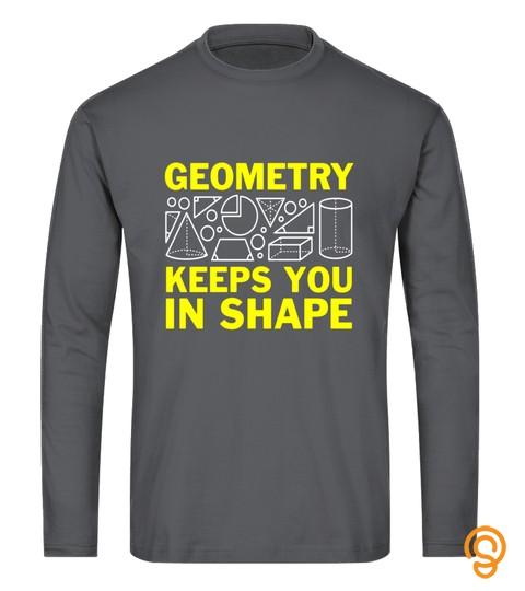 Funny Geometry Keeps You In Shape Math T-Shirt (Dark)