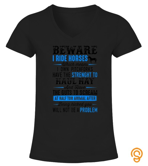 Beware I Ride Horses Tshirt Horse Lover Girls Riding Racing Tshirt   Hoodie   Mug (Full Size And Color)