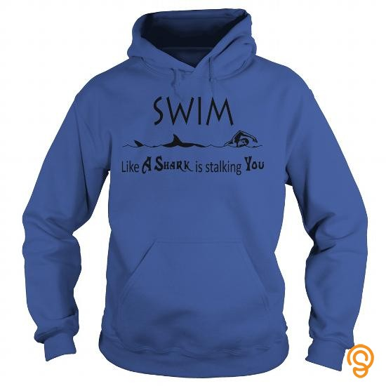 brand-swim-like-a-shark-is-stalking-you-t-shirts-sayings-and-quotes