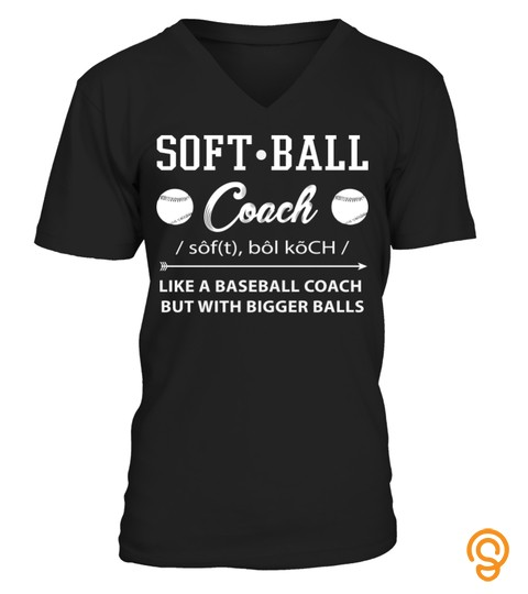 Softball Coach Definition Like A Baseball Coach But With Bigger Balls C