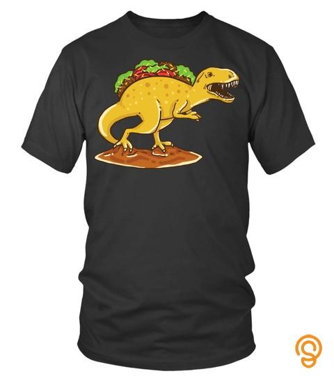Tyrannosaurus Rex Taco Dinosaur T Shirt