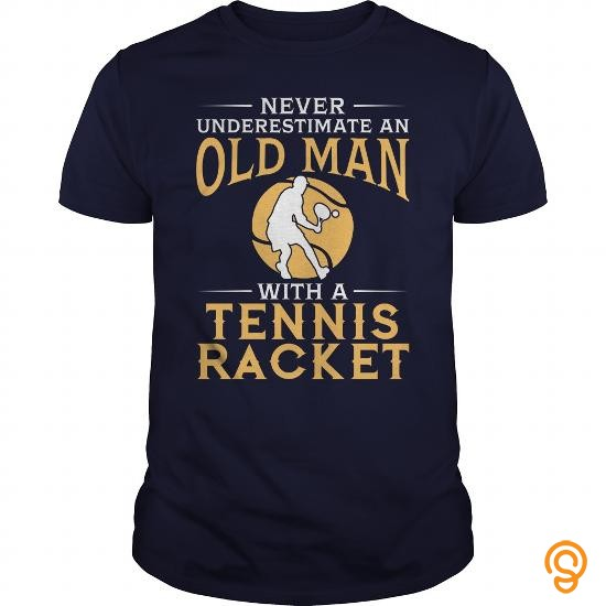 Masculine Never Underestimate An Old Man With A Tennis Racket TShirt Tee Shirts Graphic