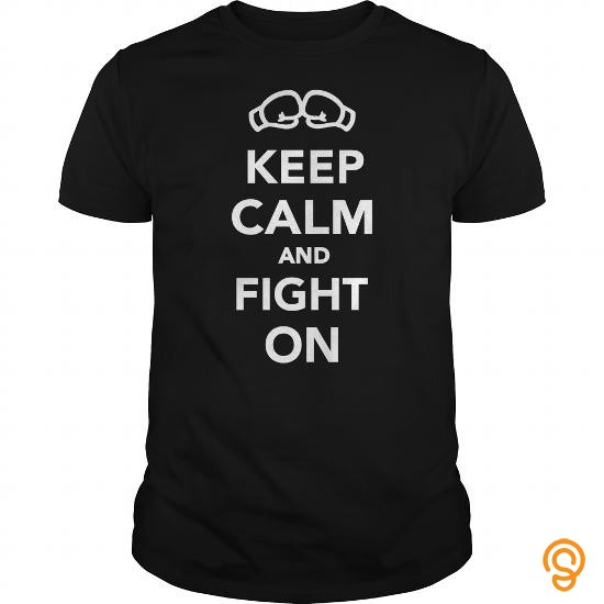 crisp-keep-calm-and-fight-on-tee-shirts-gift