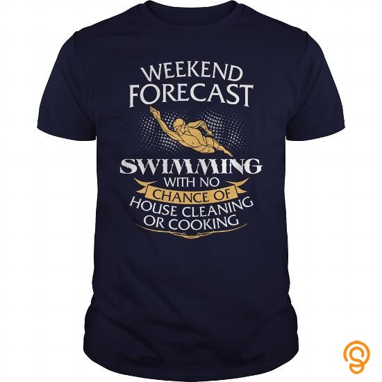 standard-fit-weekend-forecast-swimming-with-no-chance-of-house-cleaning-or-cooking-t-shirts-quotes