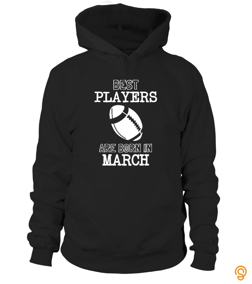 Elegant Best Rugby Players Born In March Tee Shirts Clothes