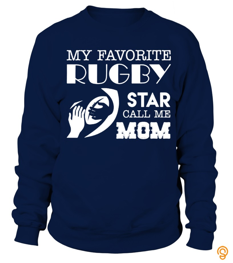 True-to-size my favorite rugby star calls me mom T Shirt Tee Shirts Clothing Company