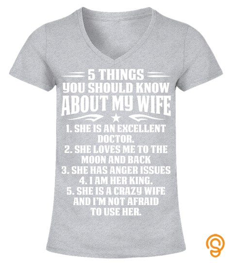 5 Things You Should Know About Doctor Wife T Shirt For Doctor Gift For Doctor Family