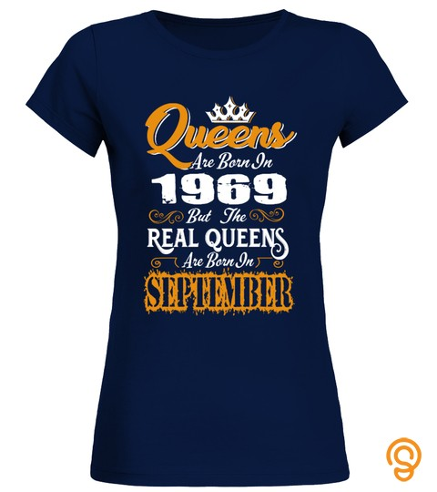 Real Queens Are Born In September 1969