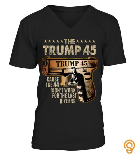 Trump 45 Greater Than 44 Gun Rights 2nd Amendment Tshirt USA