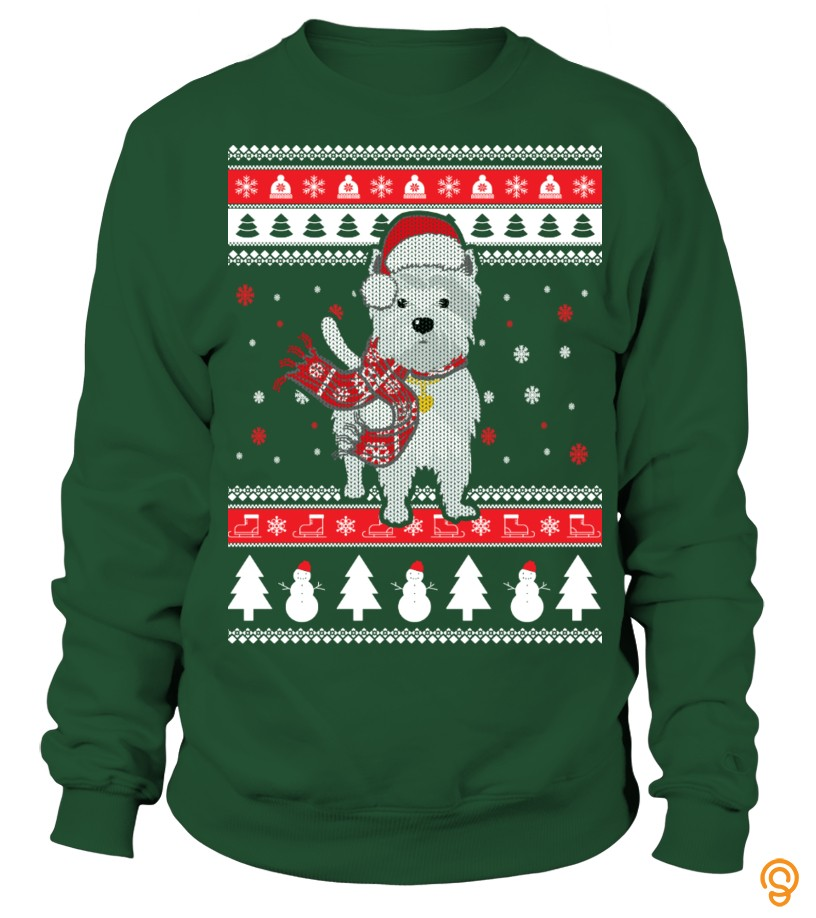 Styling Westie Ugly Christmas Sweater Tee Shirts Saying Ideas