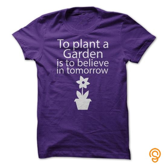 trendsetter-to-plant-a-garden-is-to-believe-in-tomorrow-t-shirts-wholesale