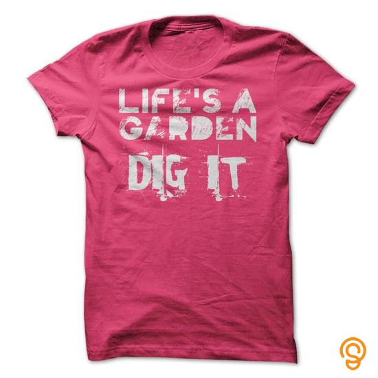 fashionable-lifes-a-garden-dig-it-t-shirts-for-adults