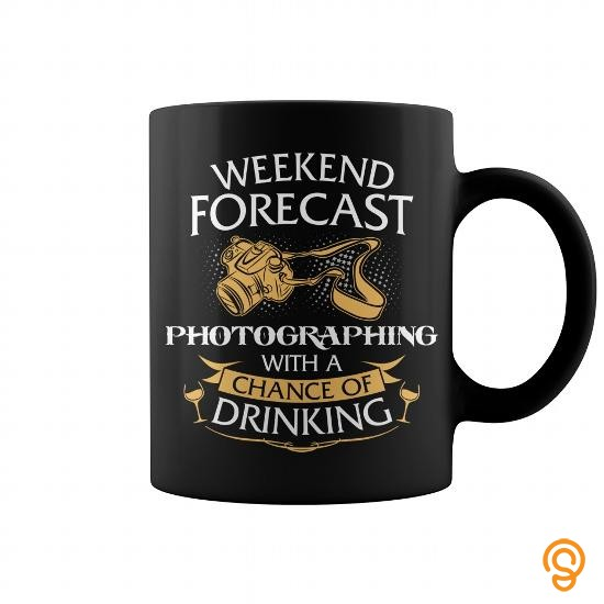 tailored-weekend-forecast-photographing-with-a-chance-of-drinking-mug-t-shirts-gift