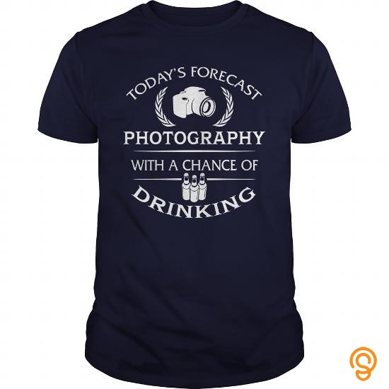 exceptional-todays-forecast-photography-with-a-chance-of-drinking-tshirt-tee-shirts-buy-online