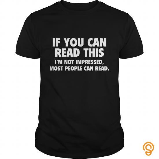 fashionable-if-you-can-read-this-mens-t-shirtddqgpin-shirt-tee-shirts-saying-ideas