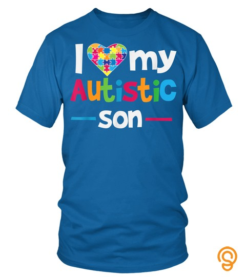 I Love   Heart   My Autistic Son   Autism Awareness T Shirt