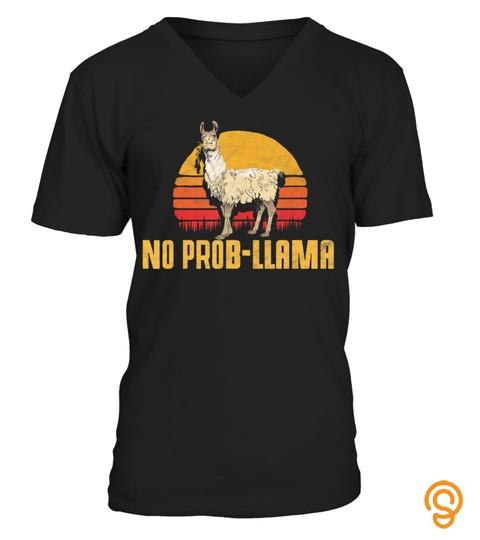 No Prob Llama! Retro Funny Llama Alpaca Graphic T Shirt