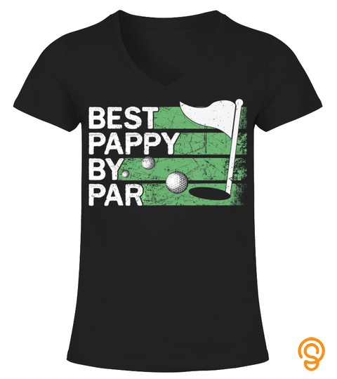 Best Pappy By Par Golf Lovers Clothes Father's Day Gifts T-Shirt