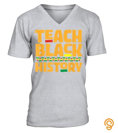 Teach Black History Month African American Teacher Student T-Shirt