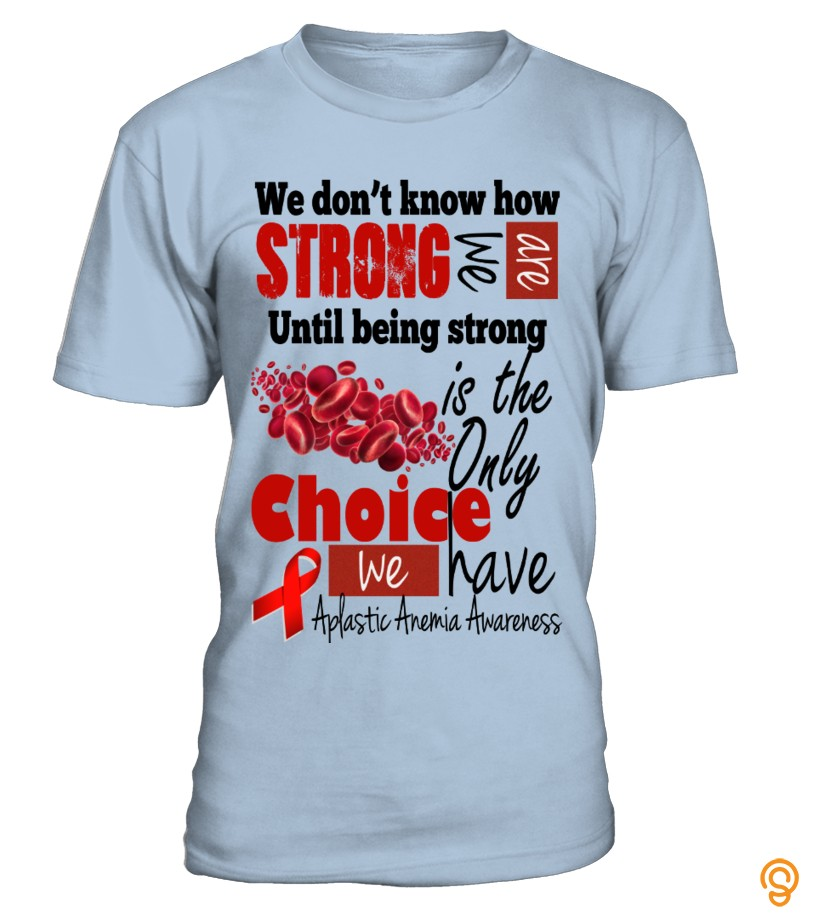 Custom Aplastic Anemia Fighters Tee Shirts Quotes