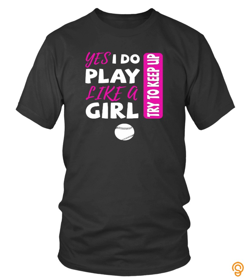 Handsome Yes I Do Play Like A Girl Softball T Shirts Size Xxl