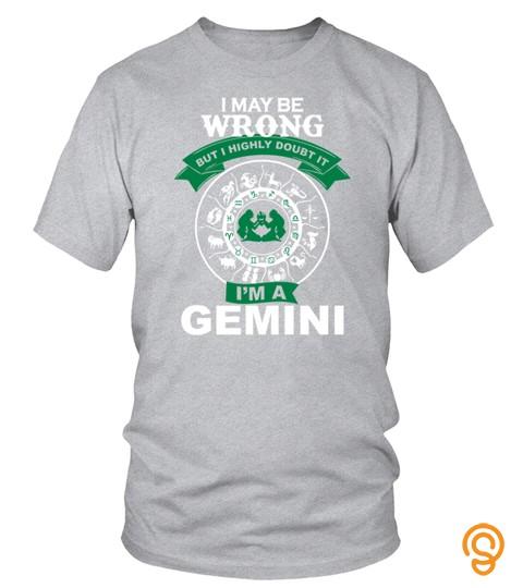 Gemini  I Am A Gemini T Shirt