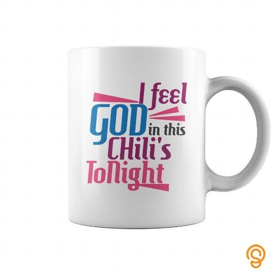 sale-i-feel-god-in-this-chilis-tonight-coffee-mug-t-shirts-ideas