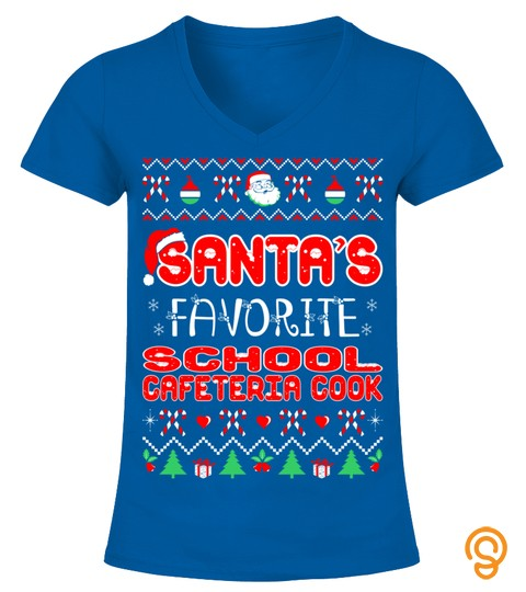 Santas Favorite School Cafeteria Cook Christmas Ugly Sweater Long Sleeve T Shirt