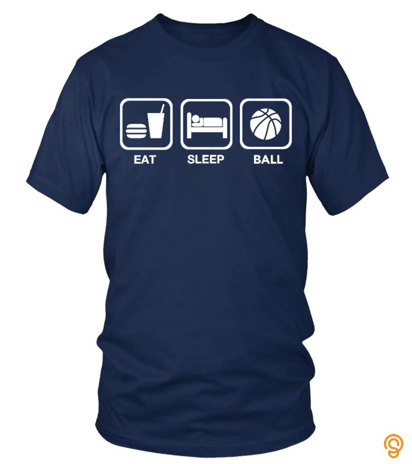 Eat Sleep Ball Tshirt
