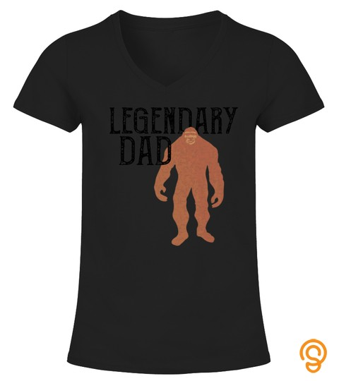 Mens Legendary Dad Bigfoot Fathers Day Legend Gift Premium Tshirt