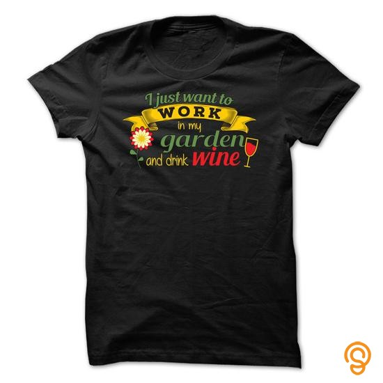 discounted-work-in-my-garden-and-drink-wine-tee-shirts-for-adults