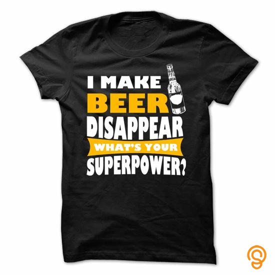season-i-make-beer-disappear-what-is-your-superpower-t-shirts-printing