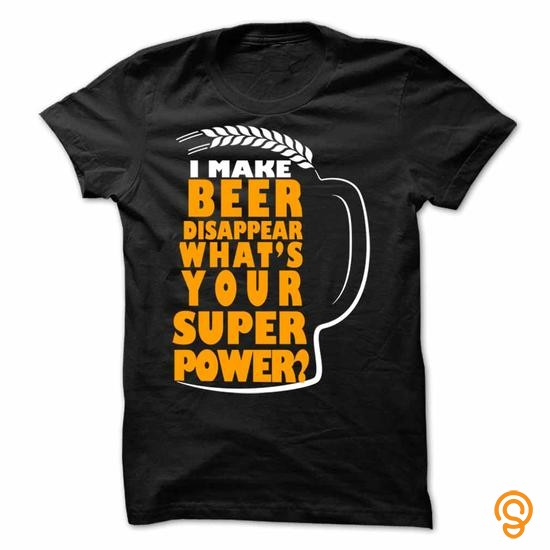 cushioned-i-make-beer-disappear-what-is-your-super-power-t-shirts-review