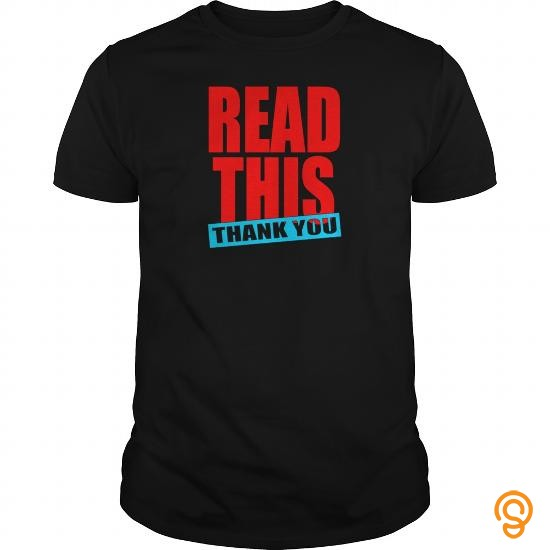 Embellished Read This Thank You Shirt Tee Shirts Printing