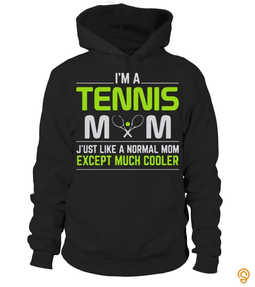 Fashion IM A TENNIS MOM Tee Shirts Clothing Company