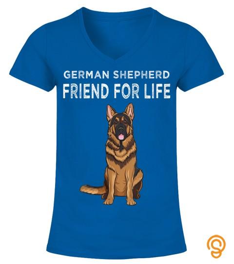 German Shepherd Friend For Life Dog Friendship T Shirt