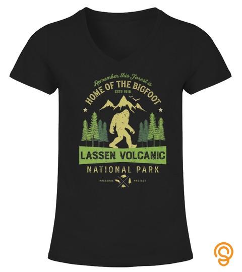 LASSEN VOLCANIC NATIONAL PARK T SHIRT CALIFORNIA BIGFOOT TSHIRT - HOODIE - MUG (FULL SIZE AND COLOR)