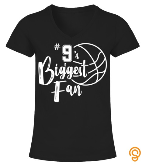 Number 9's Biggest Fan Shirt Basketball Player Mom Dad T Shirt
