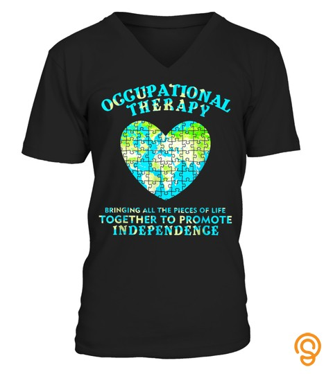 Occupational Therapy Bringing All Pieces Autism Earth Shirt