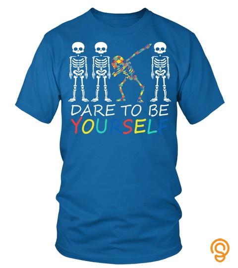 Autism Dare To Be Yourself Funny Dabbing Skeleton Gift Sweatshirt