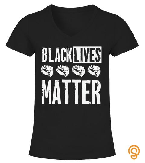 Black Lives Matter Tshirt For Black