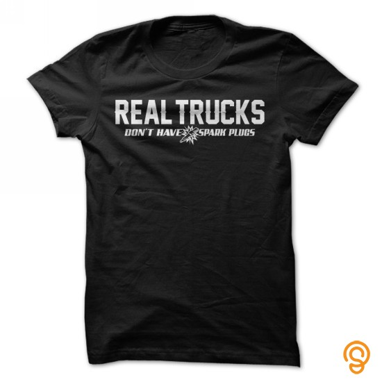 cheery-real-trucks-dont-have-spark-plugs-tee-shirts-sayings