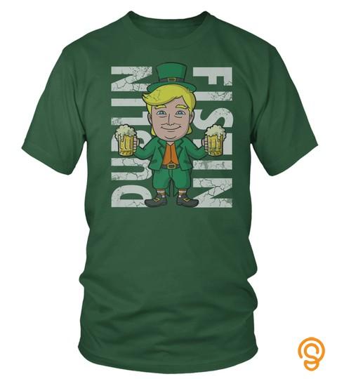 Trump Irish T Shirt St Patricks Day Funny Quotes Humor Gift